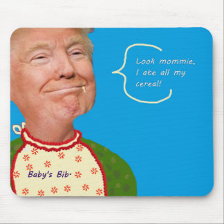 Look Mommie, I Ate All My Cereal! Mouse Pad