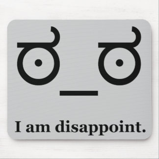Look of Disapproval Disappoint Mouse Pad