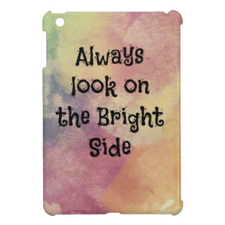 Look On The Bright Side - Design Cover For The iPad Mini