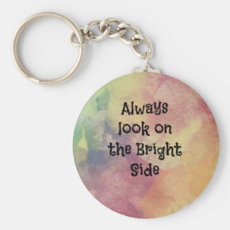 Look On The Bright Side - Design Keychain