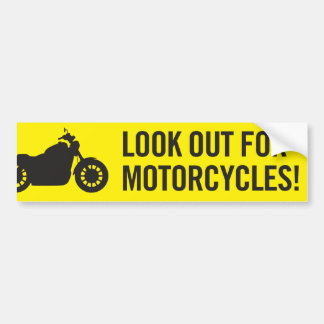 Look out for motorcycles bumper sticker