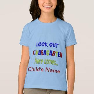 Look Out Kindergarten Here Comes... shirt kids