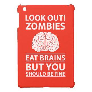Look Out - Zombies Eat Brains Joke iPad Mini Covers