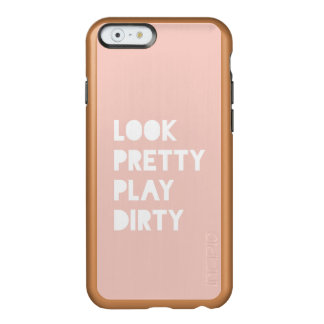 Look Pretty Funny Quotes Blush Pink Incipio Feather Shine iPhone 6 Case