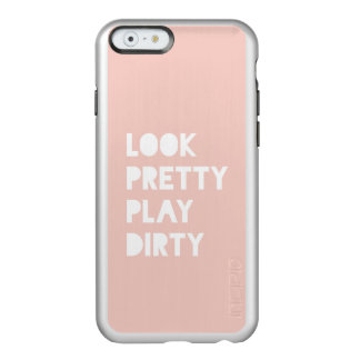 Look Pretty Funny Quotes Blush Pink Incipio Feather® Shine iPhone 6 Case