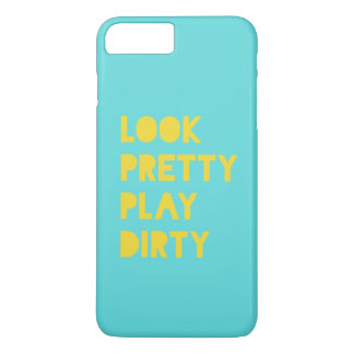 Look Pretty Play Dirty Funny Quotes Teal iPhone 8 Plus/7 Plus Case
