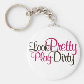 Look Pretty Play Dirty Keychain
