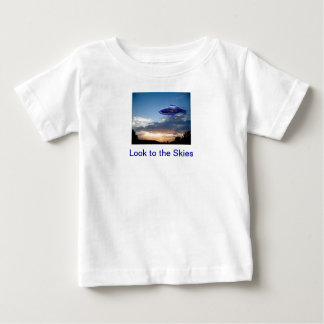 Look to the Skies, UFO Baby T-Shirt