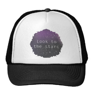 Look to the stars hat