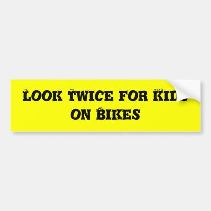 Look Twice for Kids on Bikes Bumper Stickers
