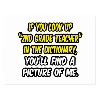 Look Up 2nd Grade Teacher In Dictionary...Me Postcard