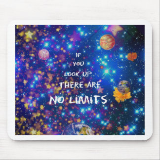 Look up and you see the wonder surrounds us mouse pad