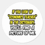 Look Up Economics Teacher In Dictionary...Me Sticker