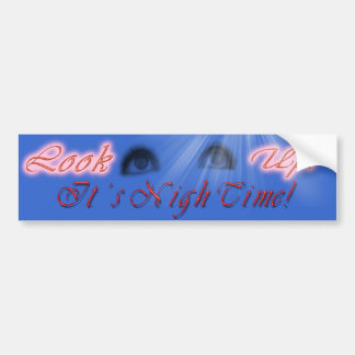 LOOK UP NIGH TIME BS DK BUMPER STICKERS