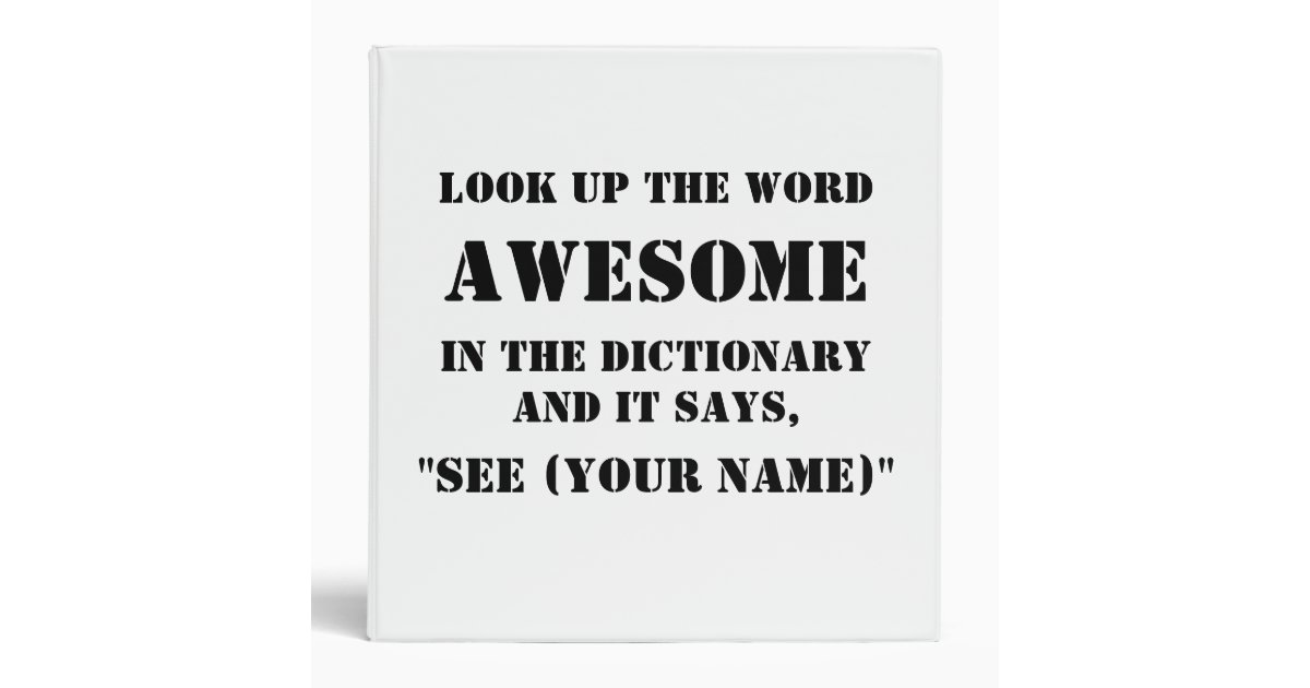 Look up the word awesome in the dictionary binder zazzle for View dictionary