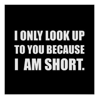 Look Up To You Because Short Poster