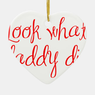 look-what-daddy-did-ma-red png ornamentos de reyes