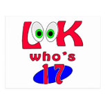 Look who is 17 ? postcard