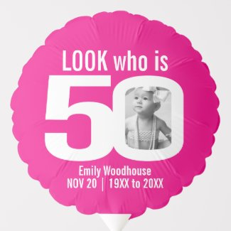 Look who is 50 custom photo pink white 50th balloon