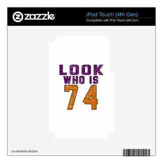 Look who is 74 iPod touch 4G decal