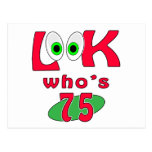 Look who is 75 ? postcards