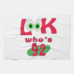 Look who is 92 ? kitchen towel