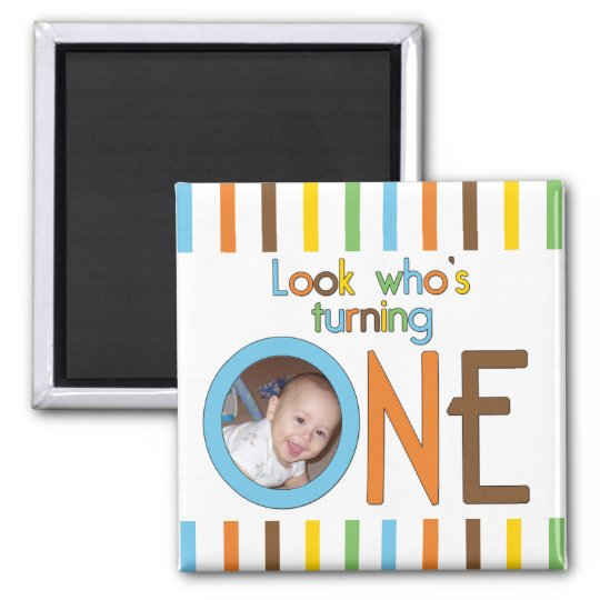 Look Who Is Turning One Magnet