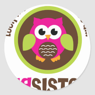 Look Whoos Going to be a Big Sister Owl Classic Round Sticker