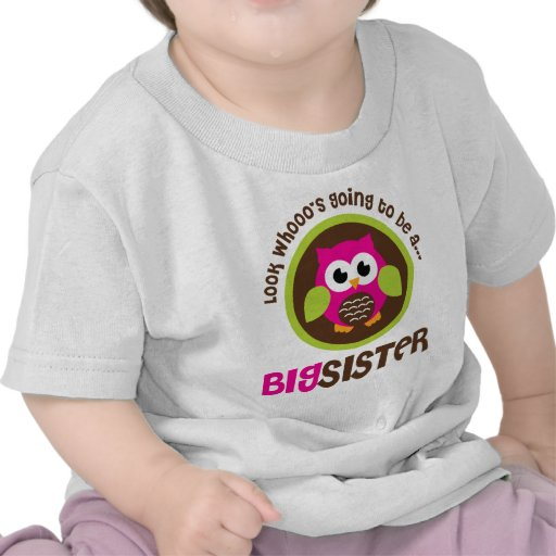 Look Whoos Going to be a Big Sister Owl Tee Shirt