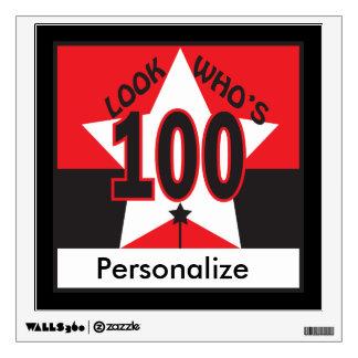 Look Who's 100 Birthday Wall Sticker
