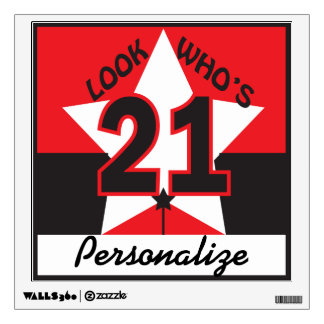 Look Who's 21 Room Sticker