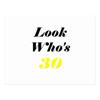 Look Who's 30 Postcard
