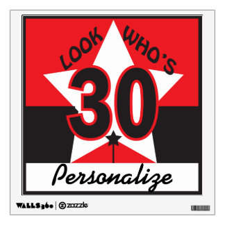 Look Who's 30 Wall Sticker