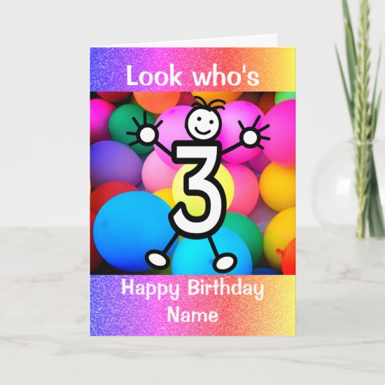 Look Who's 3 Years Old Happy Birthday Card