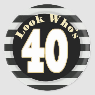 Look Who's 40 Birthday Stickers