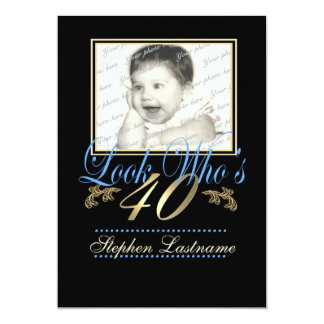 "Look Who's 40 Photo Blue 5"" X 7"" Invitation Card"