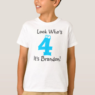 Look Who's 4 Customizable Birthday Tshirt