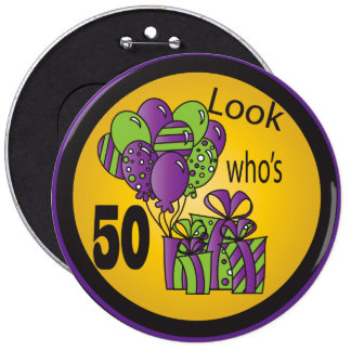 Look Who's 50 Birthday Button