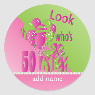 Look Who's 50 in Pink - 50th Birthday Classic Round Sticker