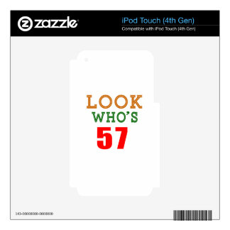 Look Who's 57 iPod Touch 4G Skins