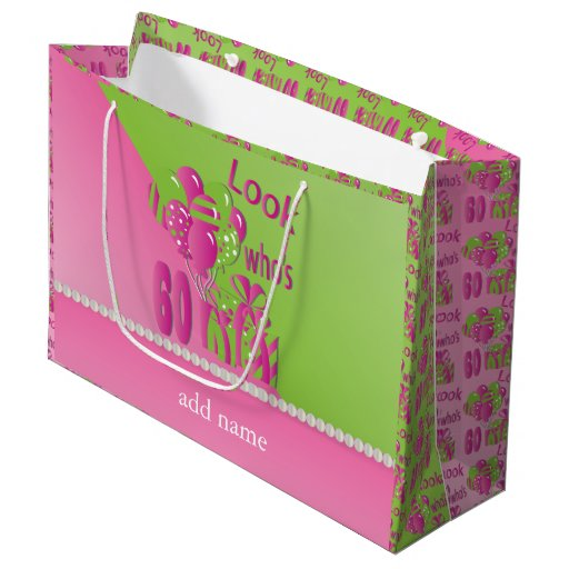 Look Who's 60 in Pink - 60th Birthday Large Gift Bag