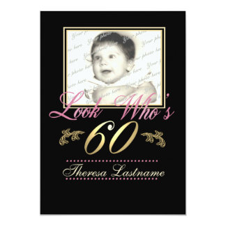 "Look Who's 60 Photo 5"" X 7"" Invitation Card"