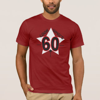 Look Who's 60 Years Old | 60th Birthday T-Shirt