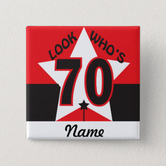 Look Who's 70 | 70th Birthday Button