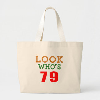 Look Who's 79 Tote Bag