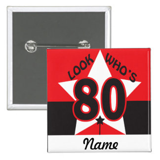 Look Who's 80 | 80th Birthday 2 Inch Square Button