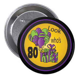 Look Who's 80 Button