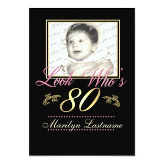 "Look Who's 80 Photo 5"" X 7"" Invitation Card"
