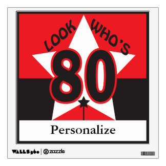 Look Who's 80 Wall Sticker
