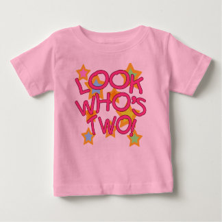Look Who's Two! Baby T-Shirt